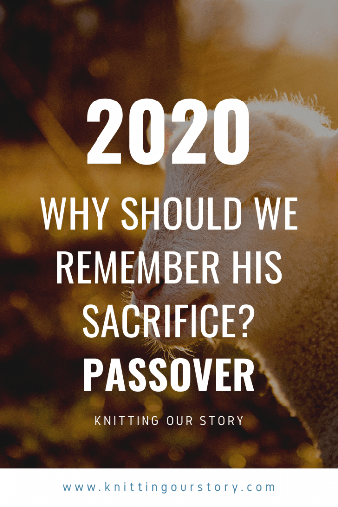 Passover 2020: remember the sacrifice of Jesus