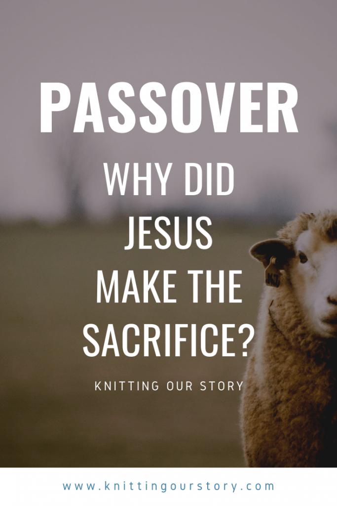 passover 2020: jesus' sacrifice